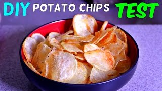 Homemade Potato Chips Test