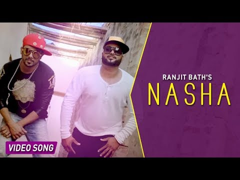 NASHA - Ranjit Bath Ft. Bhinda Aujla ● Official full video ● Punjabi Songs 2016 ● Desi Swag Records