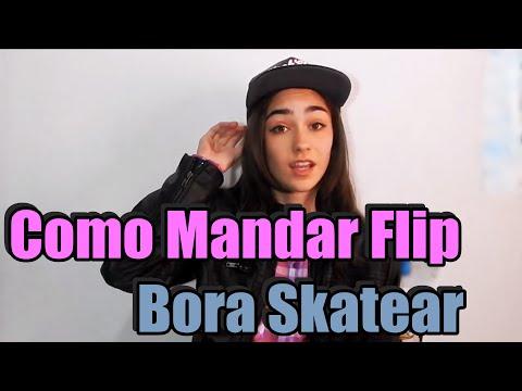 Como mandar Flip - Bora Skatear