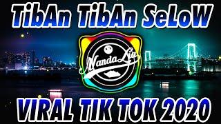 DJ TIBAN TIBAN VERSI SLOW VIRAL TIK TOK TERBARU 🎶 DJ TIKTOK TERBARU 2020