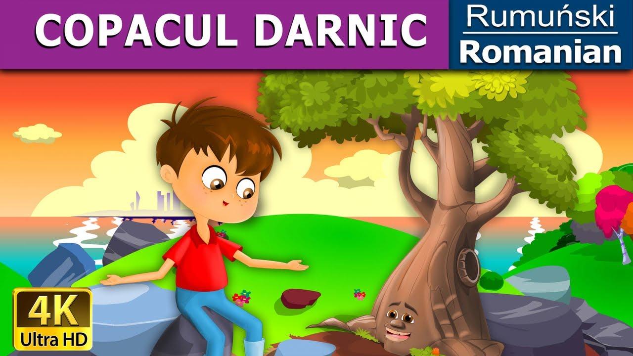 COPACUL DARNIC | Povesti pentru copii | Basme in limba romana | Romanian Fairy Tales