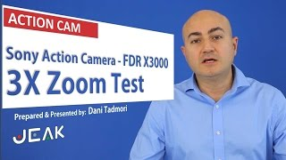 Sony FDR X3000 Zoom Tests Action Camera