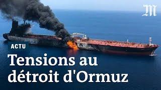 Iran-Etats-Unis: pourquoi le détroit d'Ormuz est-il stratégique?