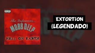 Mobb Deep - Extortion (Feat. Method Man) [Legendado]