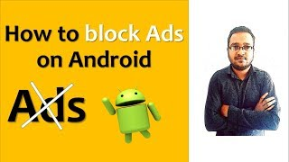 How to Block Ads in Android (website & Apps)