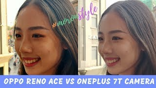 Oneplus 7T vs Oppo Reno Ace Camera Comparison