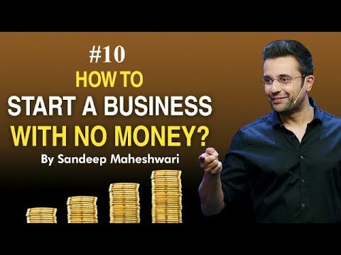 #10 How to Start a Business with No Money? By Sandeep Maheshwari I Hindi  #businessideas