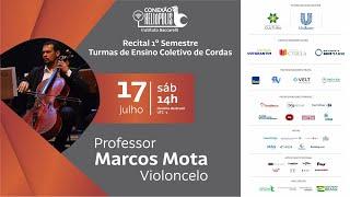 Recital 1° Semestre Turmas de Ensino Coletivo de Cordas - Professor Marcos Mota