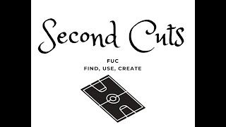 Second Cuts (Find, Use, Create)