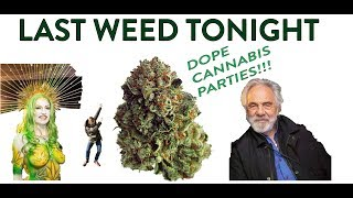 vapour trails ep #2 :: LAST WEED TONIGHT - DOPE CANNABIS PARTIES!!!