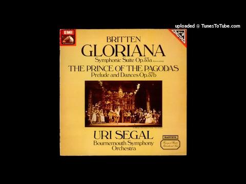 Benjamin Britten : Gloriana, Suite from the opera Op. 53a (1953 rev. 1954)