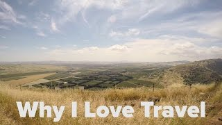 This Is Why I Love Travel | NathansWay