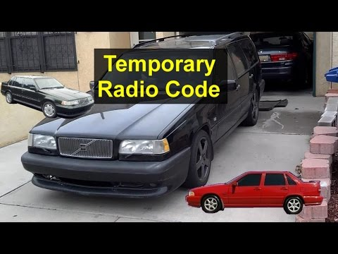How to temporarily activate a Volvo radio without the code, Volvo 850, S70, 960, etc. - VOTD