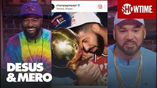 Drake's Expensive-Ass Erotic Watch & Raptors Win An NBA Title | DESUS & MERO | SHOWTIME