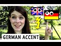 Speaking with a GERMAN ACCENT | Funny!