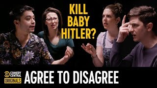 Would You Kill Baby Hitler? - Agree to Disagree