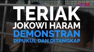Teriak Jokowi Haram Demonstran Dipukul dan Ditangkap