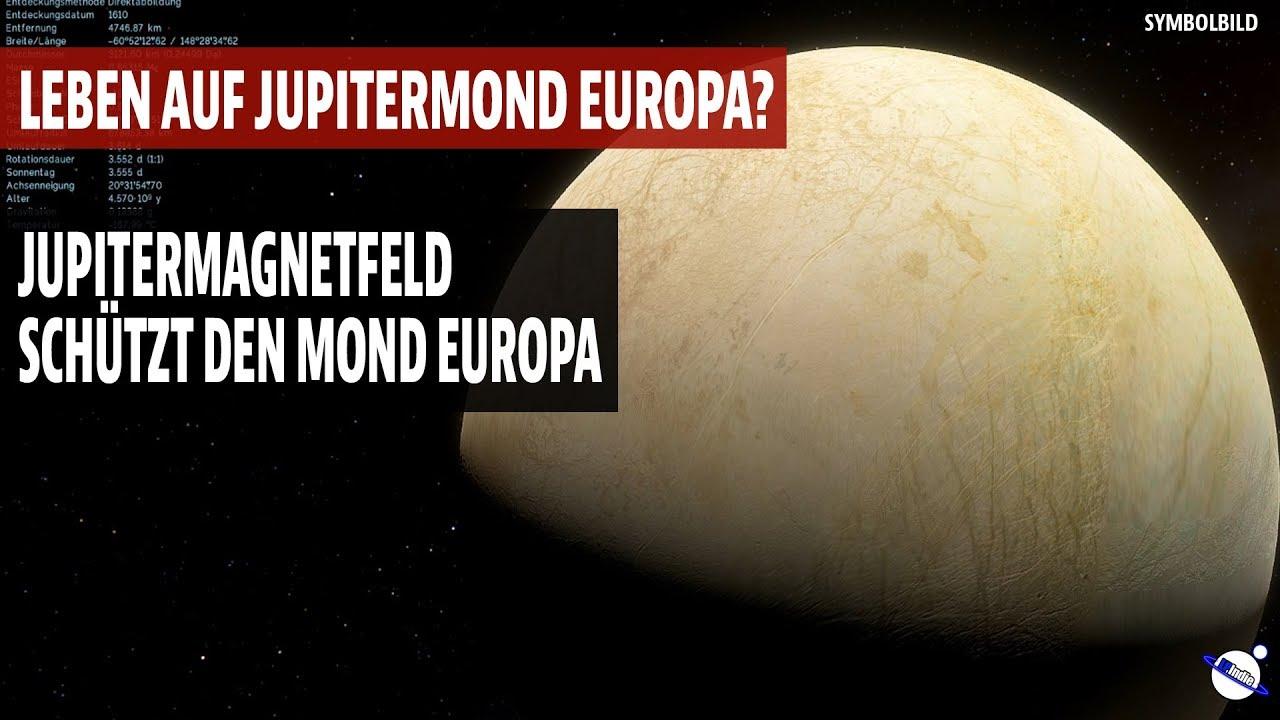 Leben auf Jupitermond Europa? - Jupiters Magnetfeld schützt den Mond Europa