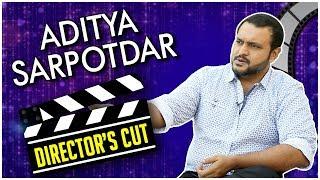 Directors Cut | Aditya Sarpotdar | उलाढाल, Classmates, Mauli