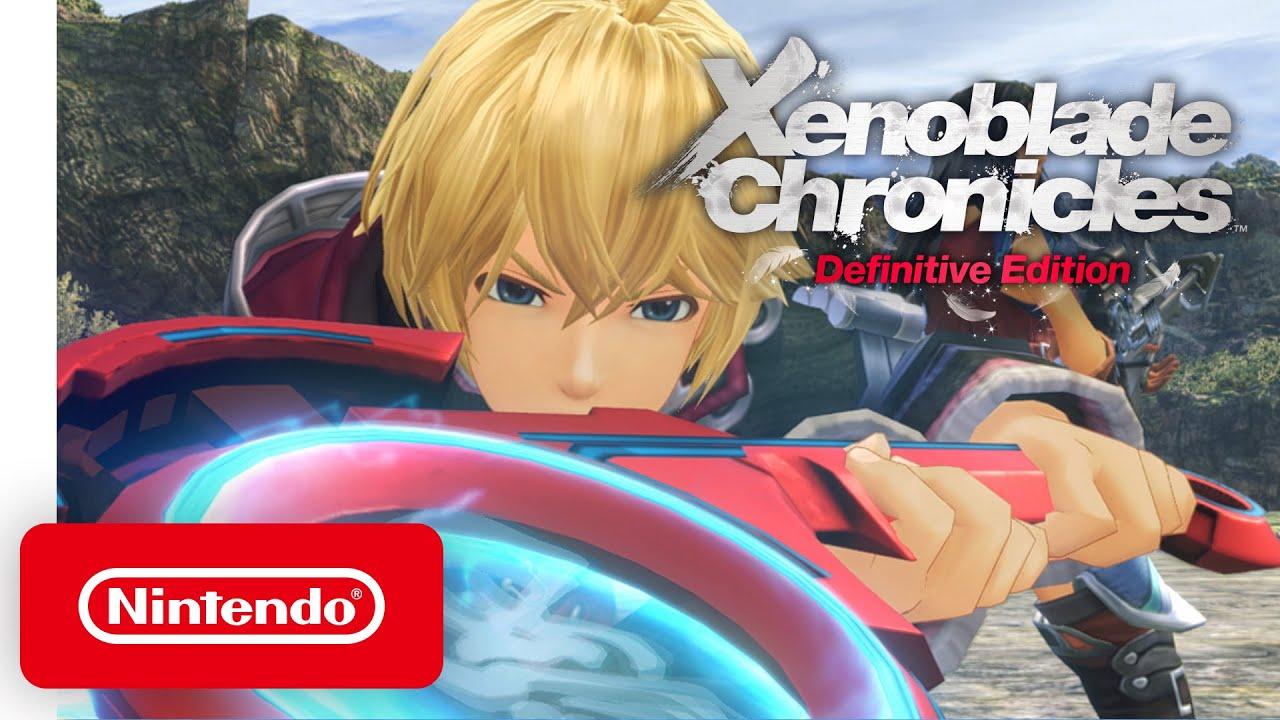 Xenoblade Chronicles Definitive Edition - Nintendo Direct Mini 3.26.20 - Nintendo Switch - Nintendo