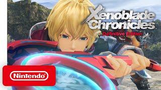 Xenoblade Chronicles Definitive Edition - Nintendo Direct Mini 3.26.20 - Nintendo Switch