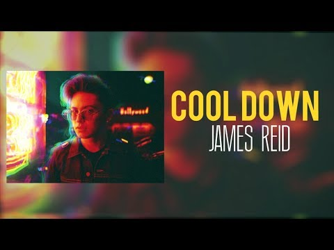 James Reid — Cool Down [Official Lyric Video]