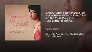 Medley: What A Difference A Day Makes/Runnin' Out Of Fools/ Tell Me The Truth/Baby Love (Live...