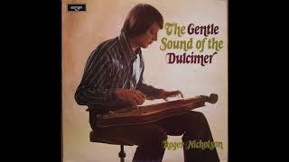 Baixar Roger Nicholson - The Gentle Sound of the Dulcimer (1974) (Full Album)