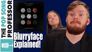 Entire BLURRYFACE Album Explained!