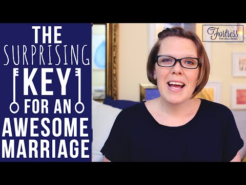 The Surprising Key for an Awesome Marriage