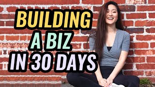 Building an Online Business from Scratch in 30 Days...