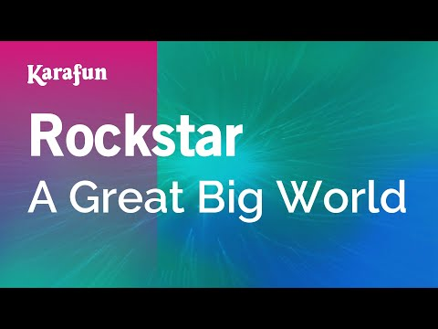 Karaoke Rockstar - A Great Big World *