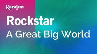 Karaoke Rockstar - A Great Big World *
