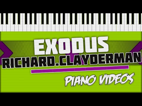 Exodus - Richard Clayderman Piano Tutorial - Piano videos ツ