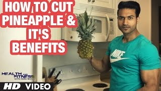 How to Cut PINEĄPPLE & It's Benefits by Guru Mann
