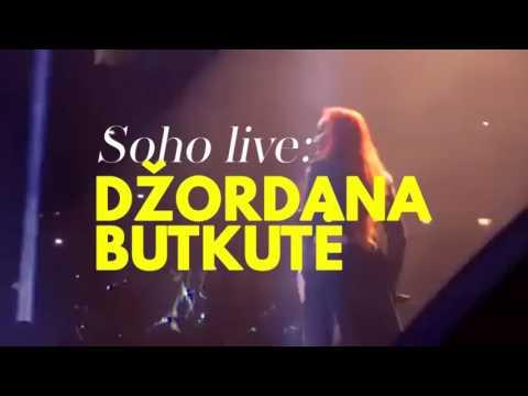 SOHO B-Day 10th Anniversary | SOHO LIVE - Džordana Butkutė