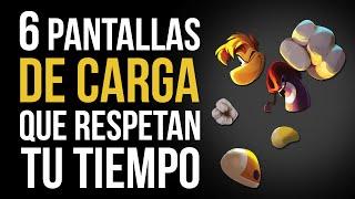 6 PANTALLAS DE CARGA que RESPETAN TU TIEMPO