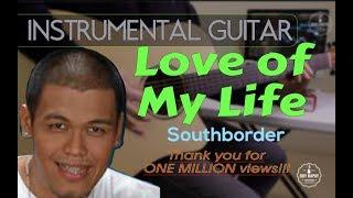 South Border - Love of My Life instrumental guitar karaoke cover with lyrics