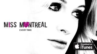 Watch Miss Montreal Every Time video