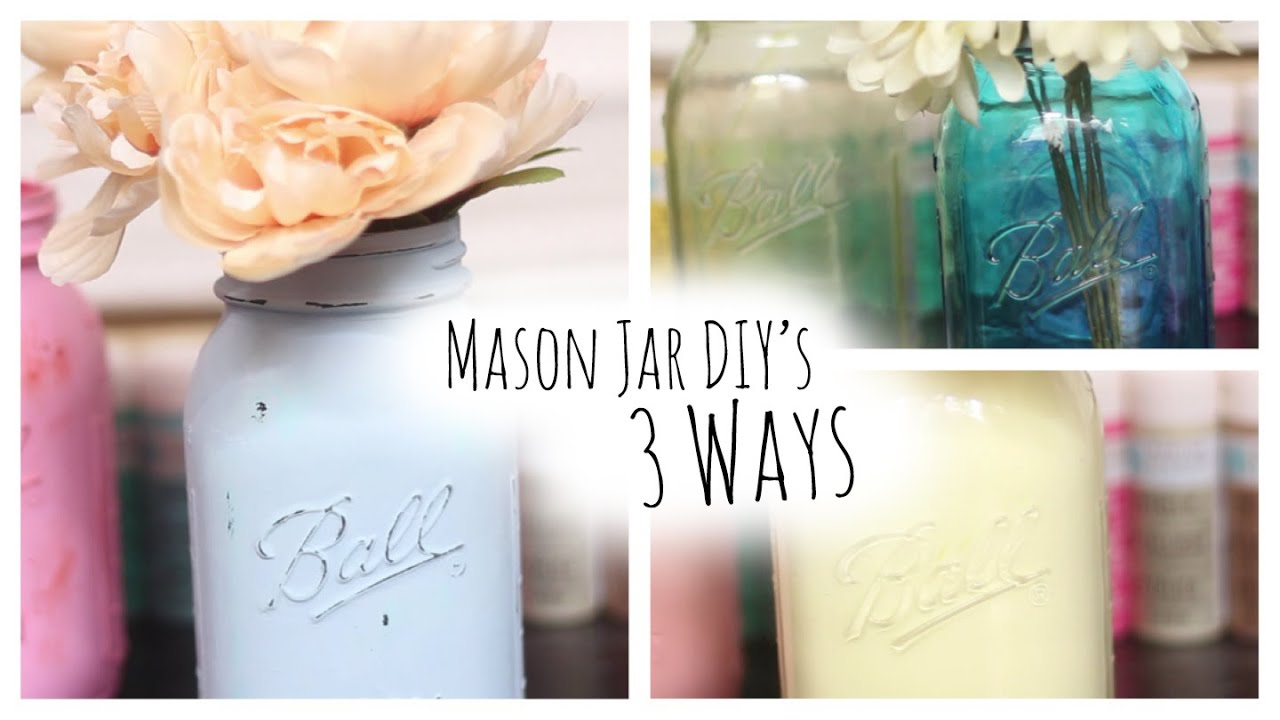 diy: colored mason jars 3 ways - youtube