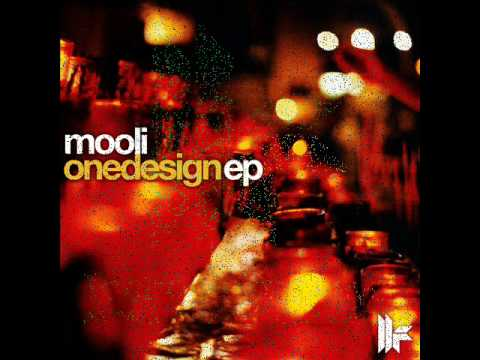 Mooli - One Design (Original Mix) - One Design E.P.