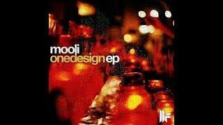 Mooli - One Design (original Mix) - One Design E.p.