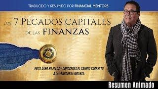 Tendras Riqueza si Evitas Cometer estos 7 Pecados Capitales en tus Finanzas Personales