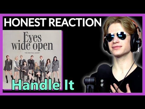 HONEST REACTION to TWICE - 'Handle It' | EYES WIDE OPEN Listening Party PT.9