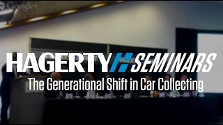 The Generational Shift in Car Collecting | Hagerty Seminar