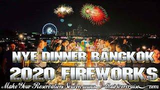 Nye Dinner Bangkok New Years Eve 2020 Fireworks Rooftop River Cruise Thailand