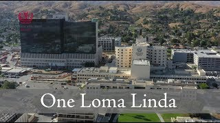 We Are One Loma Linda