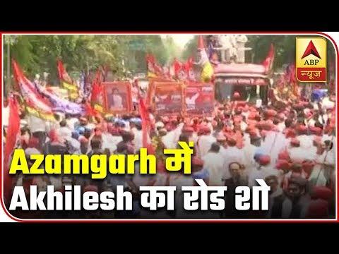 Akhilesh Yadav holds roadshow in Azamgarh