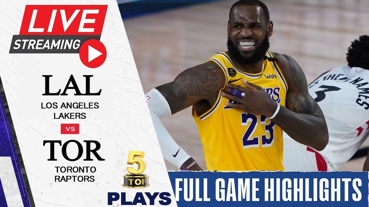 040721 NBA Live Stream: Los Angeles Lakers vs Toronto Raptors   FULL GAME  HIGHLIGHTS