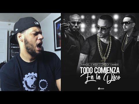 Wisin Y Yandel Daddy Yankee -Todo Comienza en la Disco Official Video Reaccion